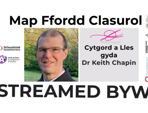 Classical Roadmap: Cytgord a Lles – Cysylltiadau Cerdd