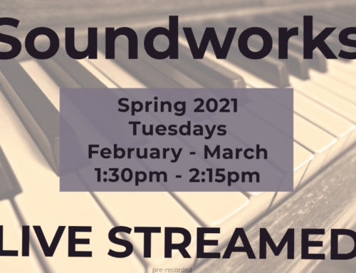 Soundworks sessions to be LIVE STREAMED this Spring