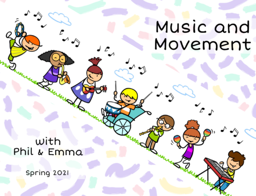 Music and movement time with Phil and Emma Spring 2021