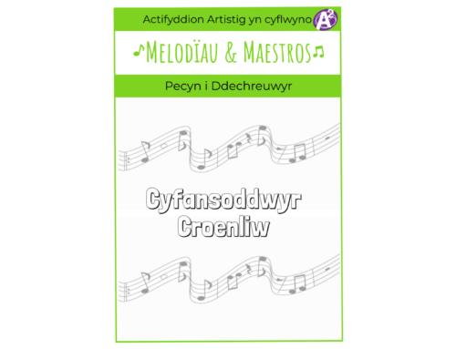 Melodies & Maestros Pecyn Cyfansoddwyr Croenliw