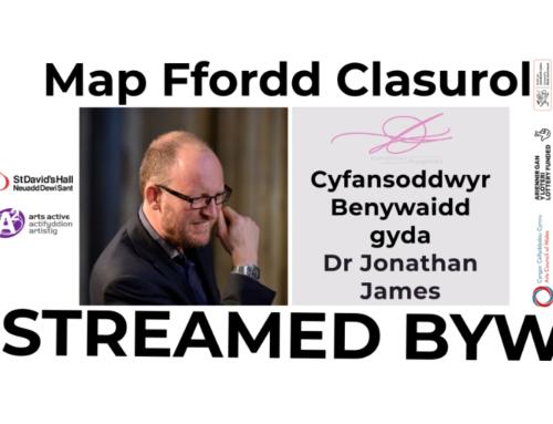 Sgwrs Map Ffordd Clasurol: Cyfansoddwyr Benywaidd